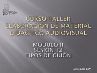 CURSO-TALLER Elaboración de material didáctico audiovisual