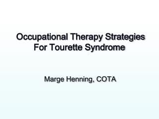 Occupational Therapy Strategies For Tourette Syndrome