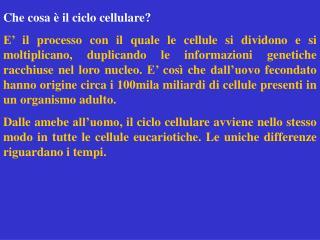 Che cosa è il ciclo cellulare?