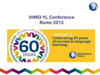 IHWO YL Conference Rome 2013