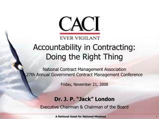 Accountability in Contracting: Doing the Right Thing  National Contract Management Association 27th Annual Government Co