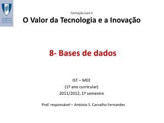 8- Bases de dados