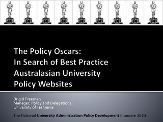 The Policy Oscars:  In Search of Best Practice  Australasian University  Policy Websites