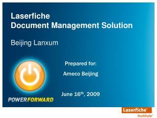 Laserfiche  Document Management Solution Beijing Lanxum