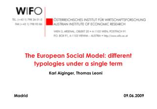 The European Social Model: different typologies under a single term