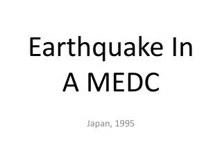 Earthquake In A MEDC