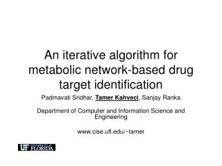 An iterative algorithm for metabolic network-based drug target identification