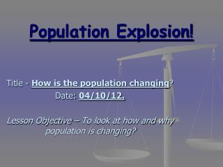 Population Explosion!