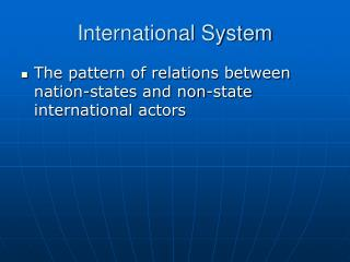 Nature of the International System PPT