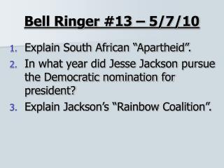 Bell Ringer #13 – 5/7/10