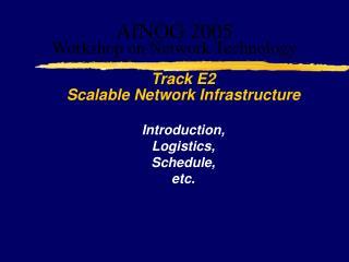 AfNOG 2005 Workshop on Network Technology
