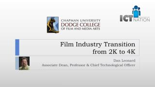 Film Industry Transition from 2K to 4K