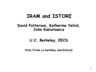 IRAM and ISTORE