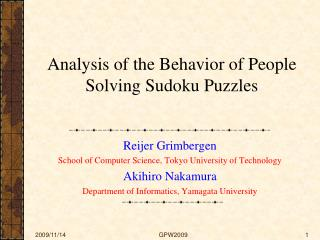 Analysis of the Behavior of People Solving Sudoku Puzzles