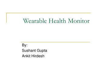 Wearable Health Monitor