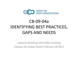 CB-09-04a IDENTIFYING BEST PRACTICES, GAPS AND NEEDS