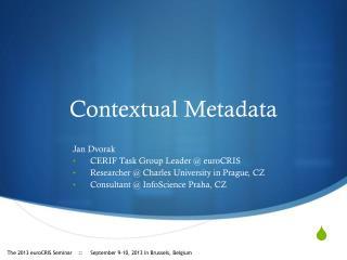 Contextual Metadata