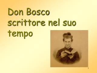 Don Bosco scrittore nel suo tempo