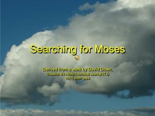 Searching for Moses