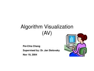Algorithm Visualization (AV)