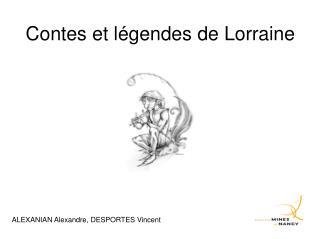 Contes et l�gendes de Lorraine