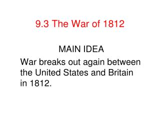 9.3 The War of 1812