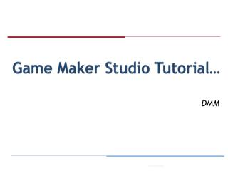 Game Maker Studio Tutorial…