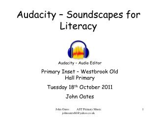 Audacity – Soundscapes for Literacy