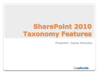 SharePoint 2010 Taxonomy Features