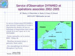 Service d'Observation DYFAMED et opérations associées 2002-2005