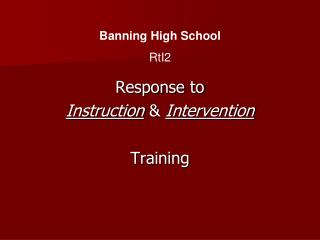 Response to  Instruction  Intervention  Training