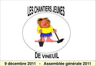 9 décembre 2011   -   Assemblée générale 2011