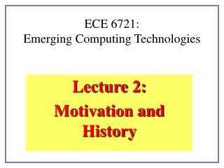 ECE 6721:  Emerging Computing Technologies