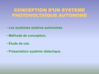 CONCEPTION D'UN SYSTEME PHOTOVOLTAÏQUE AUTONOME