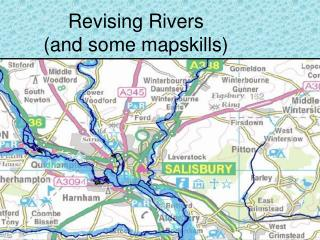Revising Rivers (and some mapskills)