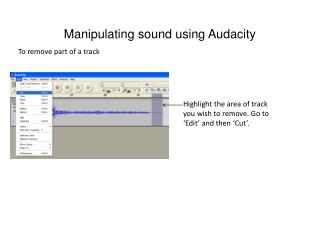 Manipulating sound using Audacity