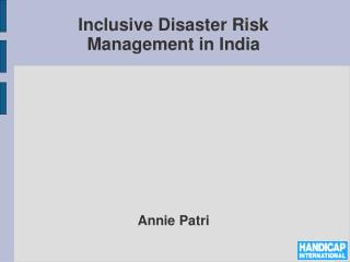 Inclusive  Disaster Risk  Management in  India