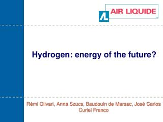 Hydrogen: energy of the future?