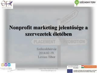 Nonprofit marketing jelentősége a szervezetek életében