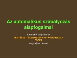 Az automatikus szabályozás alapfogalmai