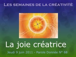 La joie créatrice