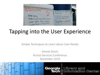 Tapping into the User Experience
