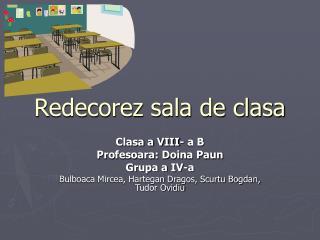 Redecorez sala de clasa