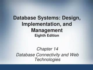 Database Systems: Design, Implementation, and Management Eighth Edition