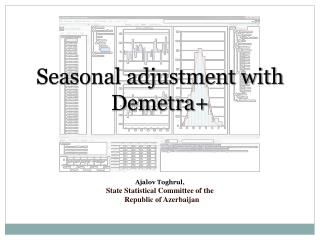 Seasonal adjustment with Demetra+