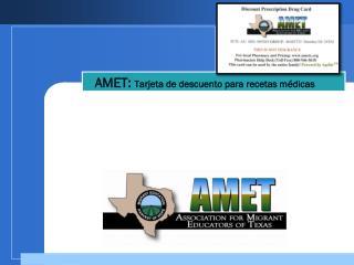 AMET:  Tarjeta de  descuento para recetas médicas