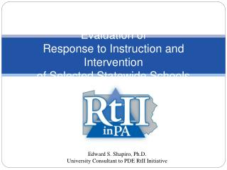 Evaluation of  Response to Instruction and Intervention  of Selected Statewide Schools