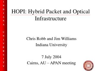 HOPI: Hybrid Packet and Optical Infrastructure