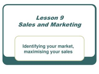 Lesson 9 Sales and Marketing