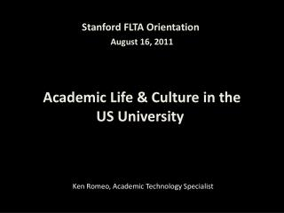 Academic Life & Culture in the  US University